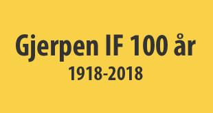 nyhetsbanner Gjerpen IF 100 år